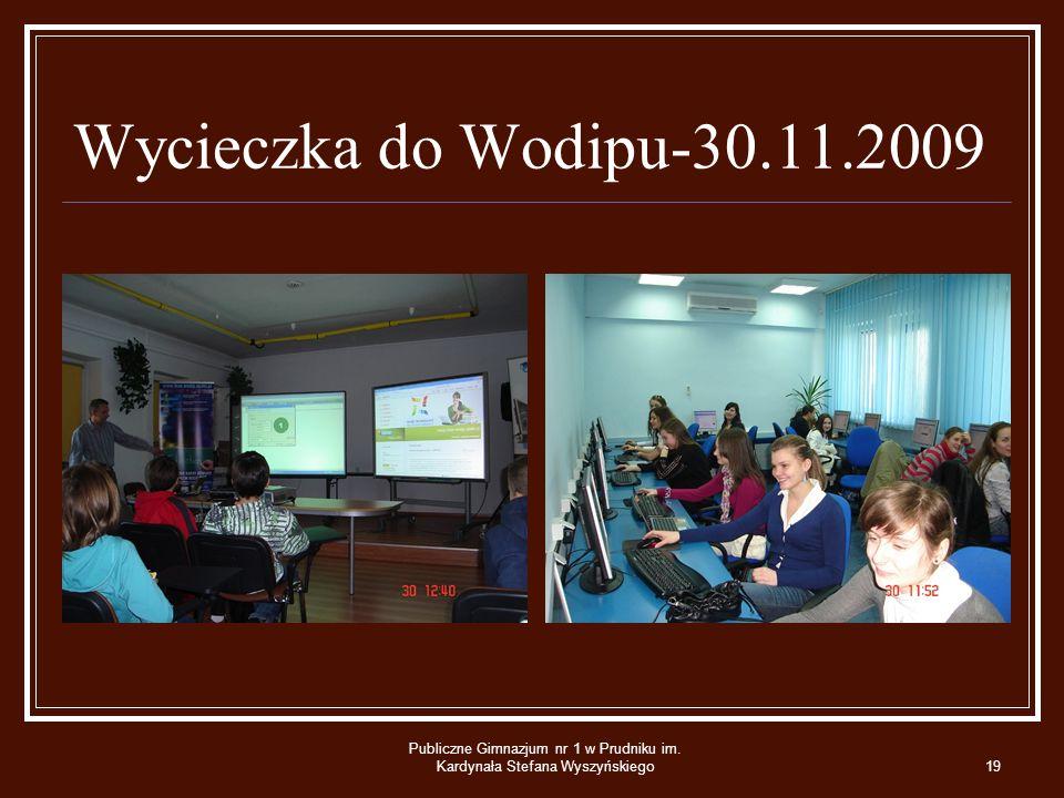 Wycieczka do Wodipu-30.11.2009 Publiczne Gimnazjum nr 1 w Prudniku im.