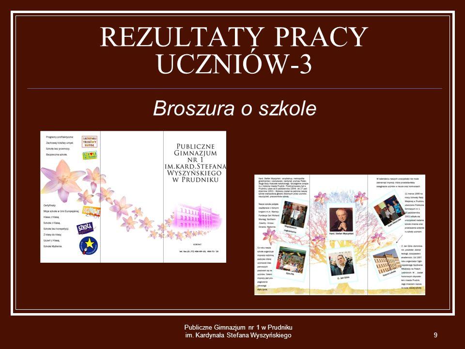 REZULTATY PRACY UCZNIÓW-3 Broszura o szkole Publiczne Gimnazjum nr 1 w Prudniku im.