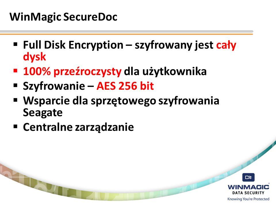 WinMagic SecureDoc Full Disk Encryption – szyfrowany jest cały dysk 100% przeźroczysty dla użytkownika Szyfrowanie – AES 256 bit Wsparcie dla sprzętow