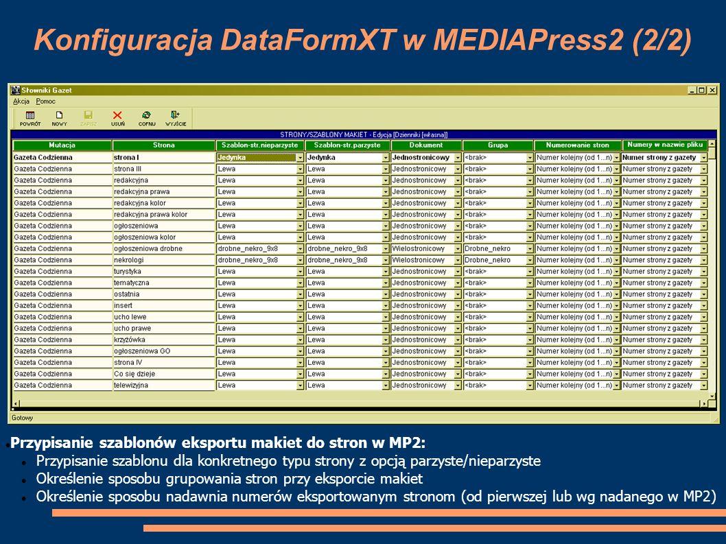 Konfiguracja DataFormXT w MEDIAPress2 (2/2) Przypisanie szablonów eksportu makiet do stron w MP2: Przypisanie szablonu dla konkretnego typu strony z o
