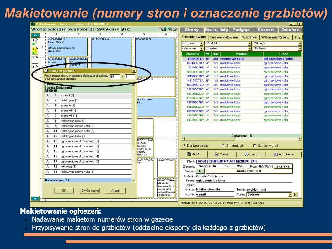 Makietowanie (numery stron i oznaczenie grzbietów) Makietowanie ogłoszeń: Nadawanie makietom numerów stron w gazecie Przypisywanie stron do grzbietów