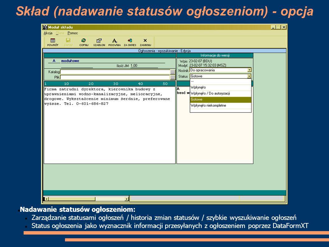 Skład (nadawanie statusów ogłoszeniom) - opcja Nadawanie statusów ogłoszeniom: Zarządzanie statusami ogłoszeń / historia zmian statusów / szybkie wysz