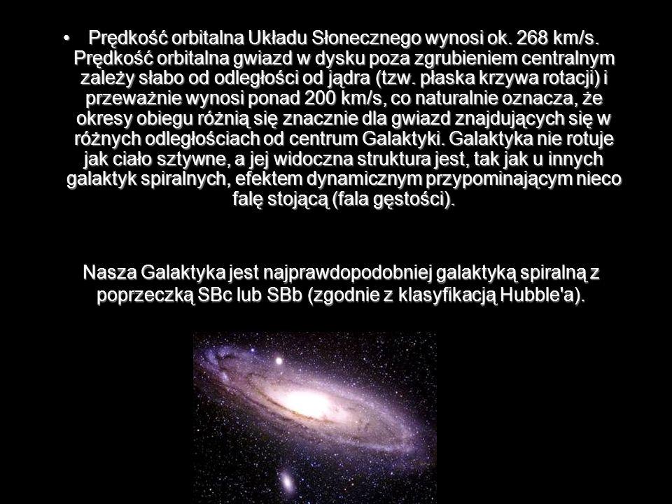 Prędkość orbitalna Układu Słonecznego wynosi ok. 268 km/s. Prędkość orbitalna gwiazd w dysku poza zgrubieniem centralnym zależy słabo od odległości od