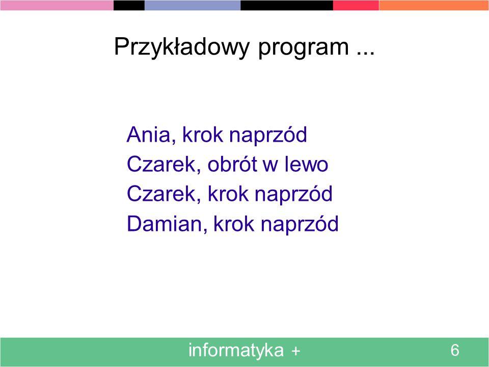 informatyka + 6 Przykładowy program...