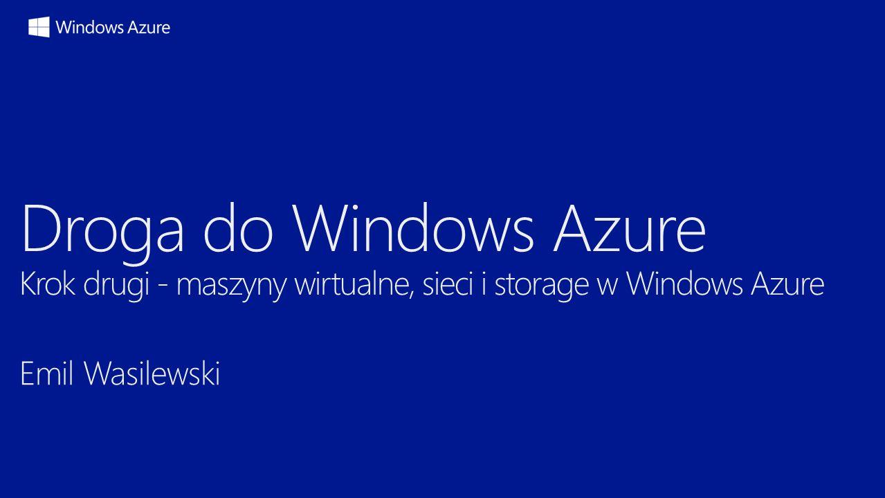 Droga do Windows Azure 12 Usługa chmurowa Wiele maszyn wirtualnych może być utrzymywanych w ramach jednej usługi chmurowej
