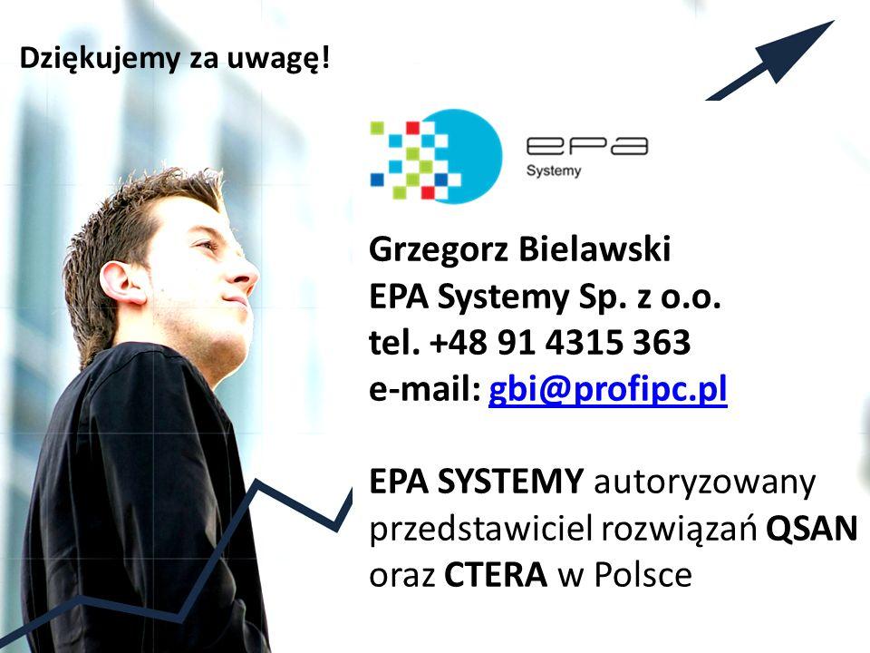 Dziękujemy za uwagę.Grzegorz Bielawski EPA Systemy Sp.