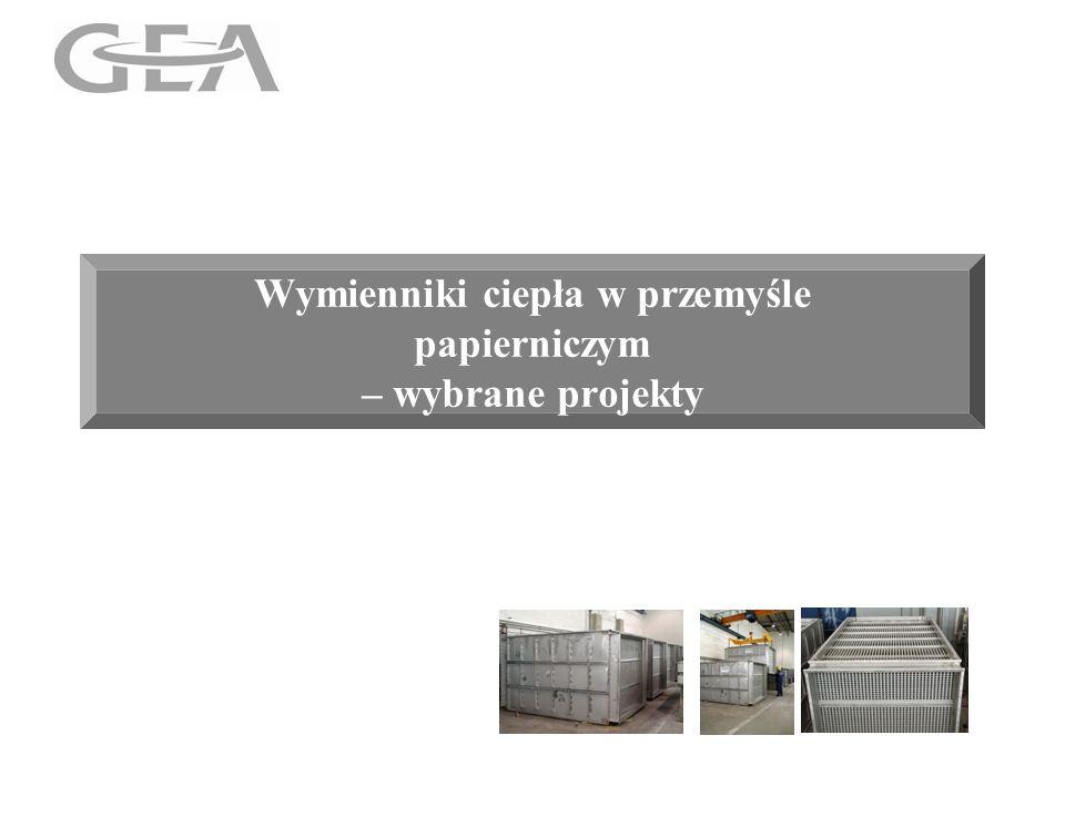 Wymienniki ciepła w przemyśle papierniczym – wybrane projekty