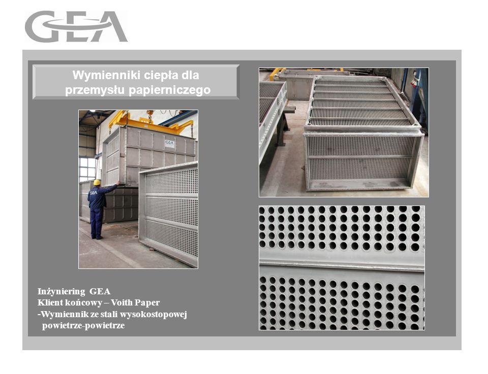 Wymienniki ciepła dla przemysłu papierniczego Inżyniering GEA Klient końcowy – Voith Paper -Wymiennik ze stali wysokostopowej powietrze-powietrze