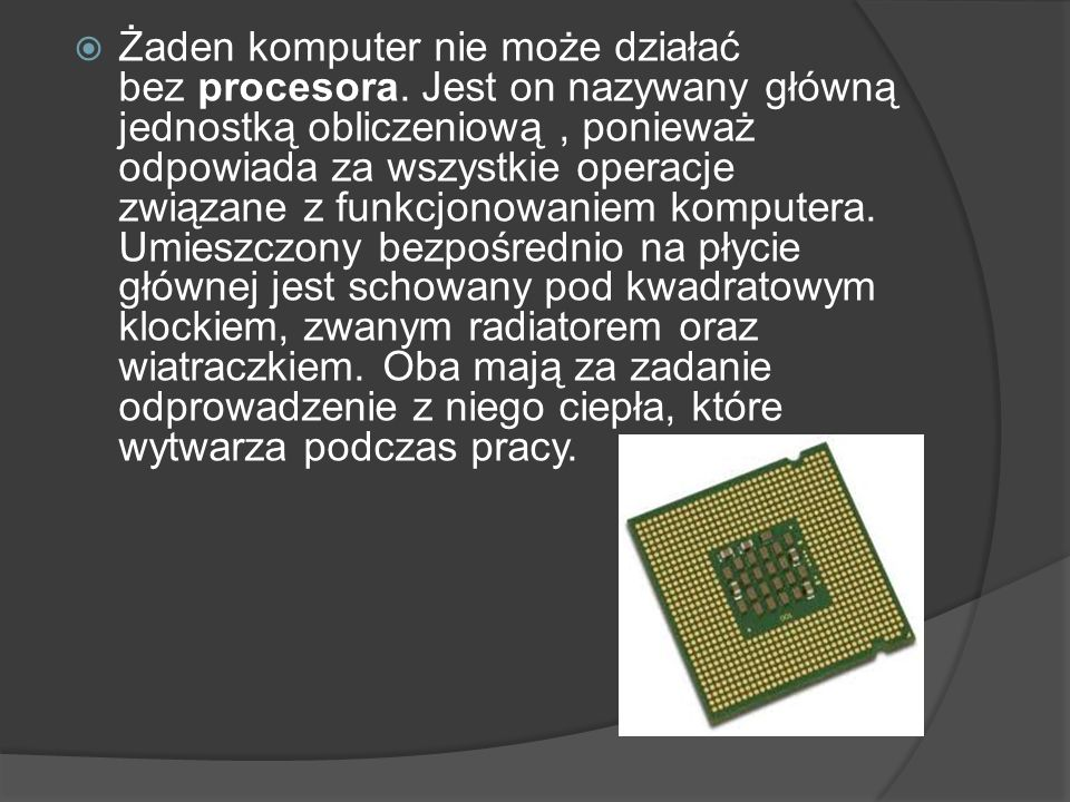 Małe, podłużne, płaskie płytki zamontowane prostopadle do płyty głównej to pamięć operacyjna RAM.