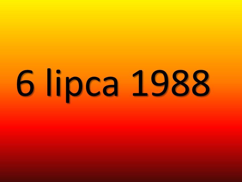 6 lipca 1988 6 lipca 1988