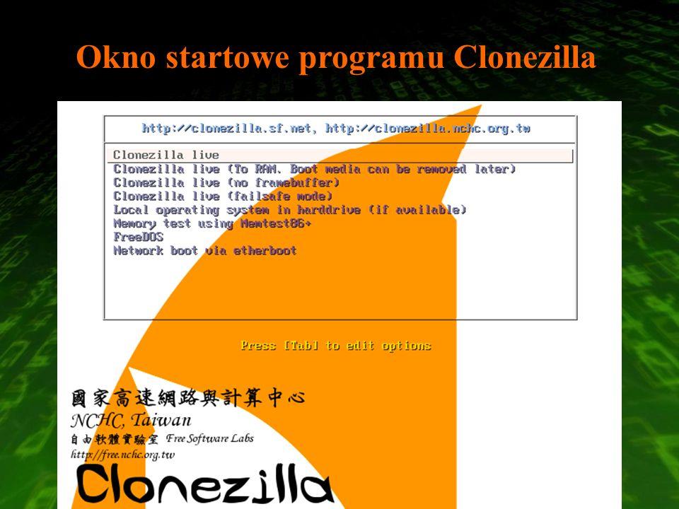 Okno startowe programu Clonezilla