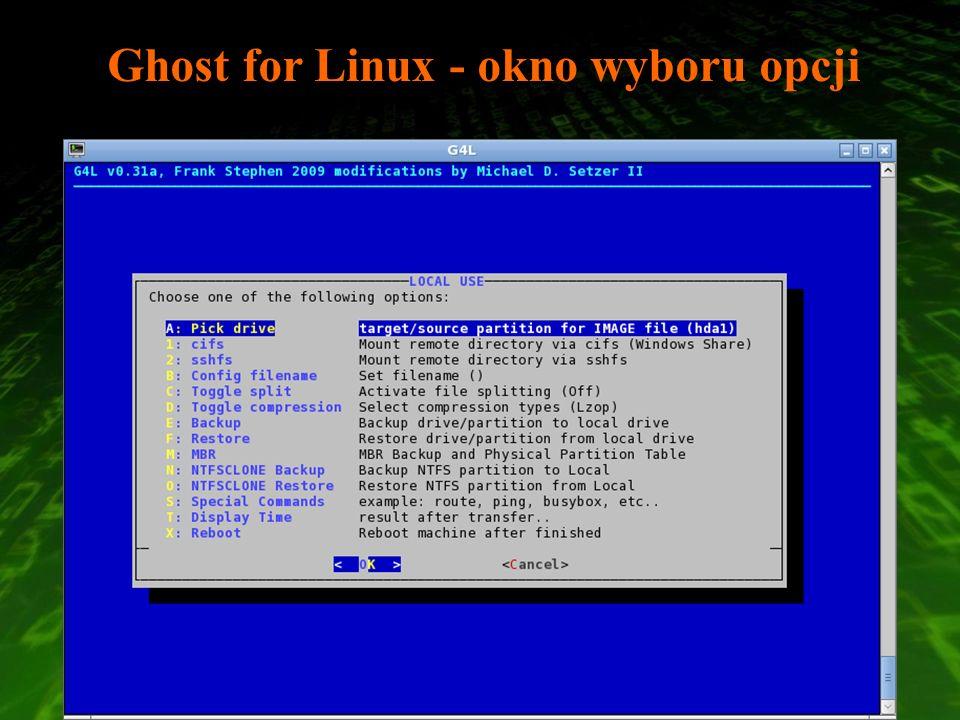 Ghost for Linux - okno wyboru opcji