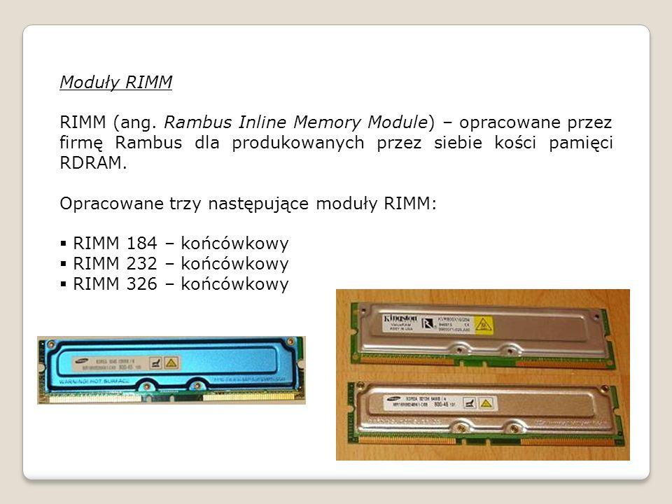 Moduły RIMM RIMM (ang.