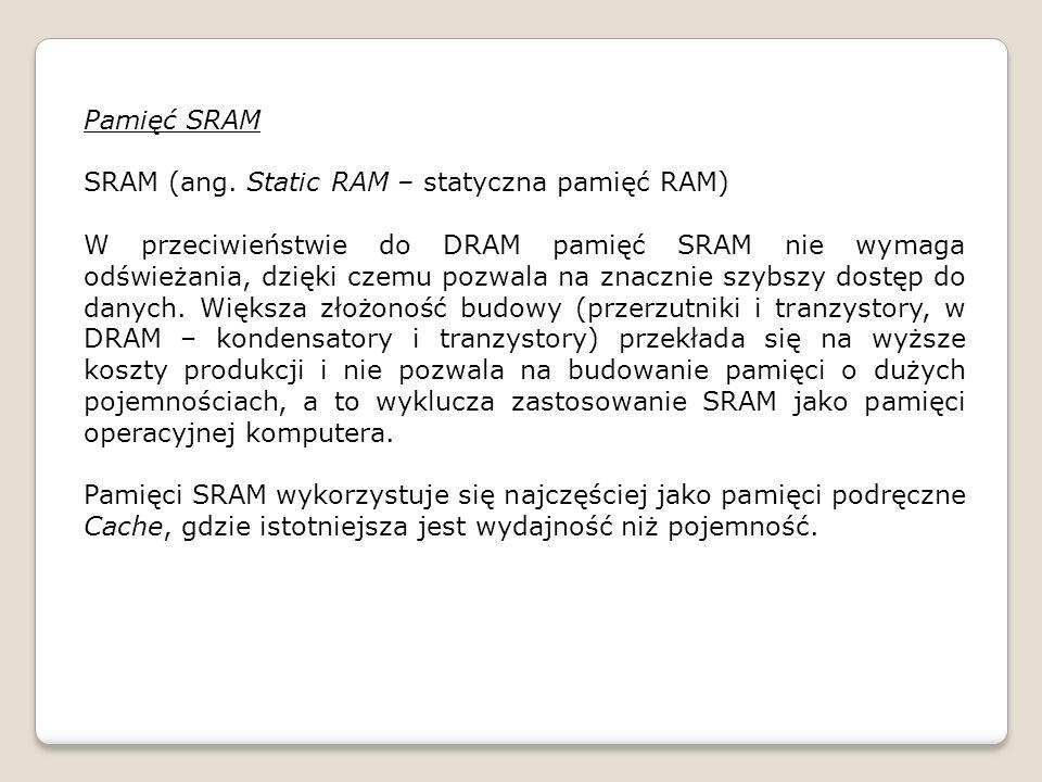 Pamięć SRAM SRAM (ang.