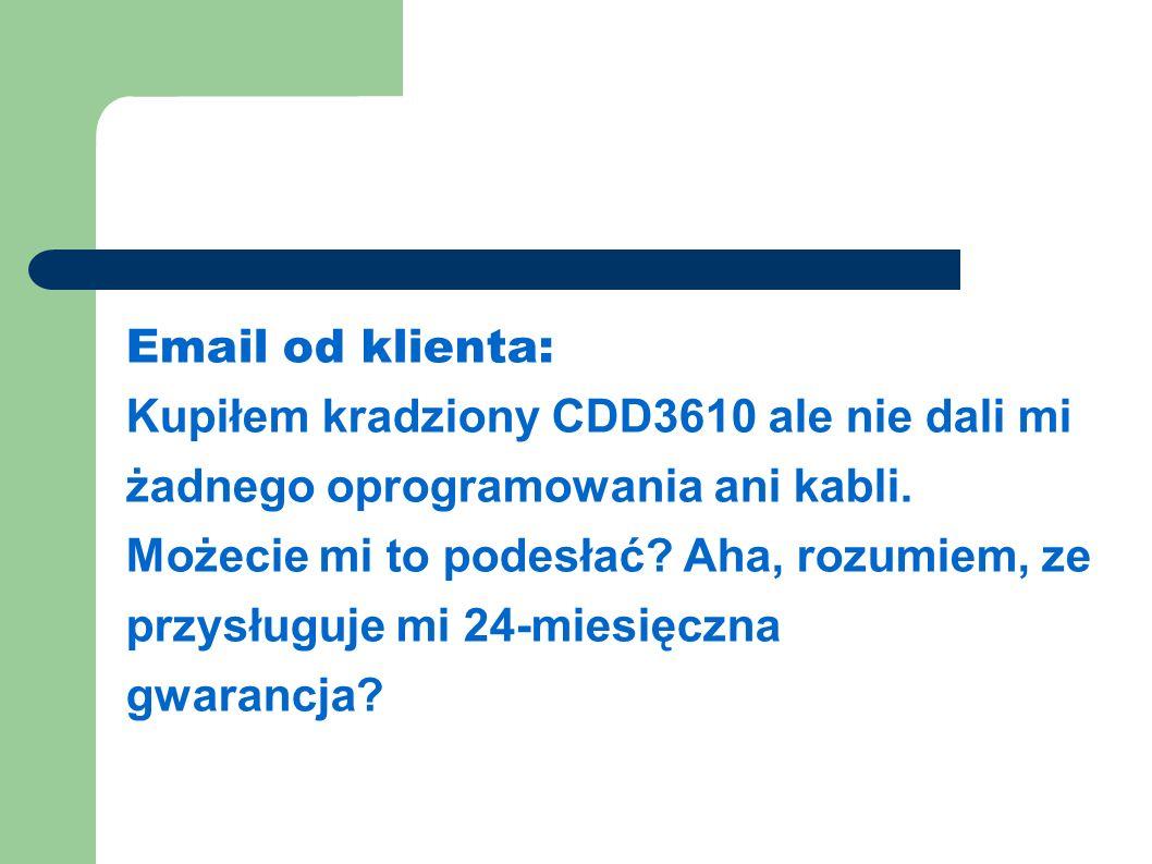 Email od klienta: Kupiłem kradziony CDD3610 ale nie dali mi żadnego oprogramowania ani kabli.