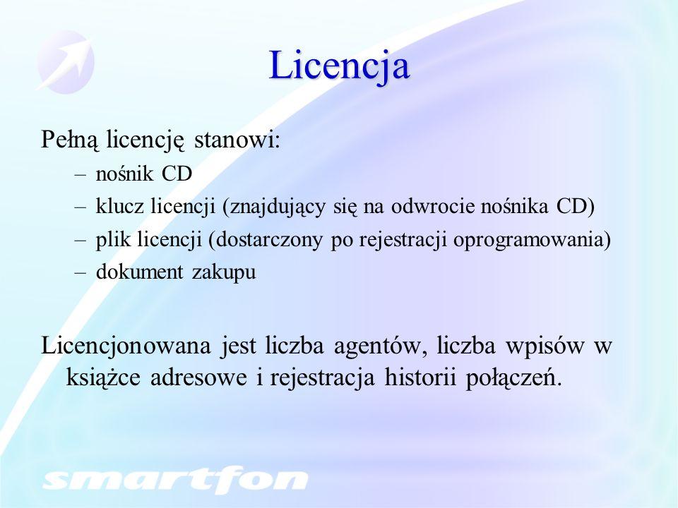 Licencja Pełną licencję stanowi: –nośnik CD –klucz licencji (znajdujący się na odwrocie nośnika CD) –plik licencji (dostarczony po rejestracji oprogramowania) –dokument zakupu Licencjonowana jest liczba agentów, liczba wpisów w książce adresowe i rejestracja historii połączeń.