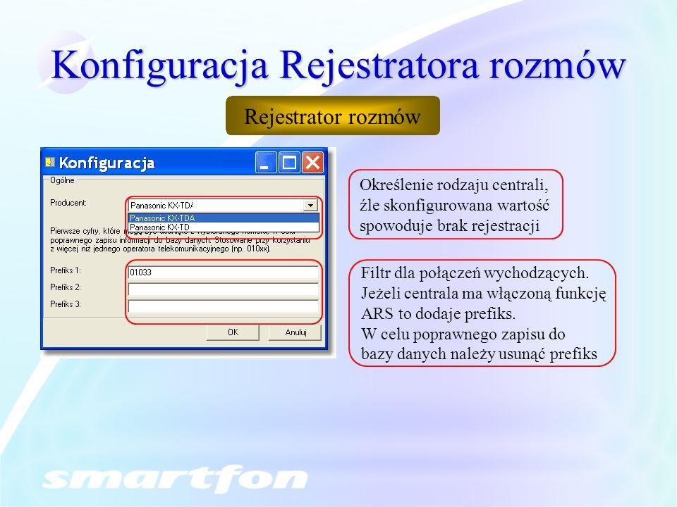 Konfiguracja Rejestratora rozmów Określenie rodzaju centrali, źle skonfigurowana wartość spowoduje brak rejestracji Filtr dla połączeń wychodzących.