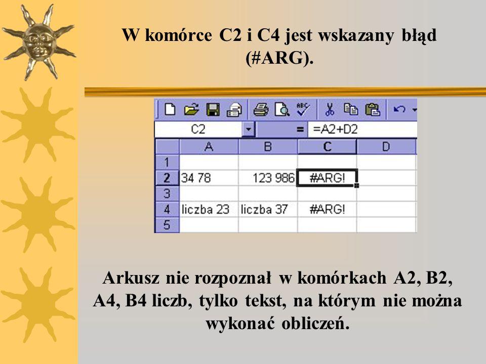 Ćwiczenie 1. 1.Wprowadź do komórki A2 dwie liczby oddzielone spacją i do komórki B2 również dwie liczby oddzielone spacją. 2.Wprowadź do komórki A4 na