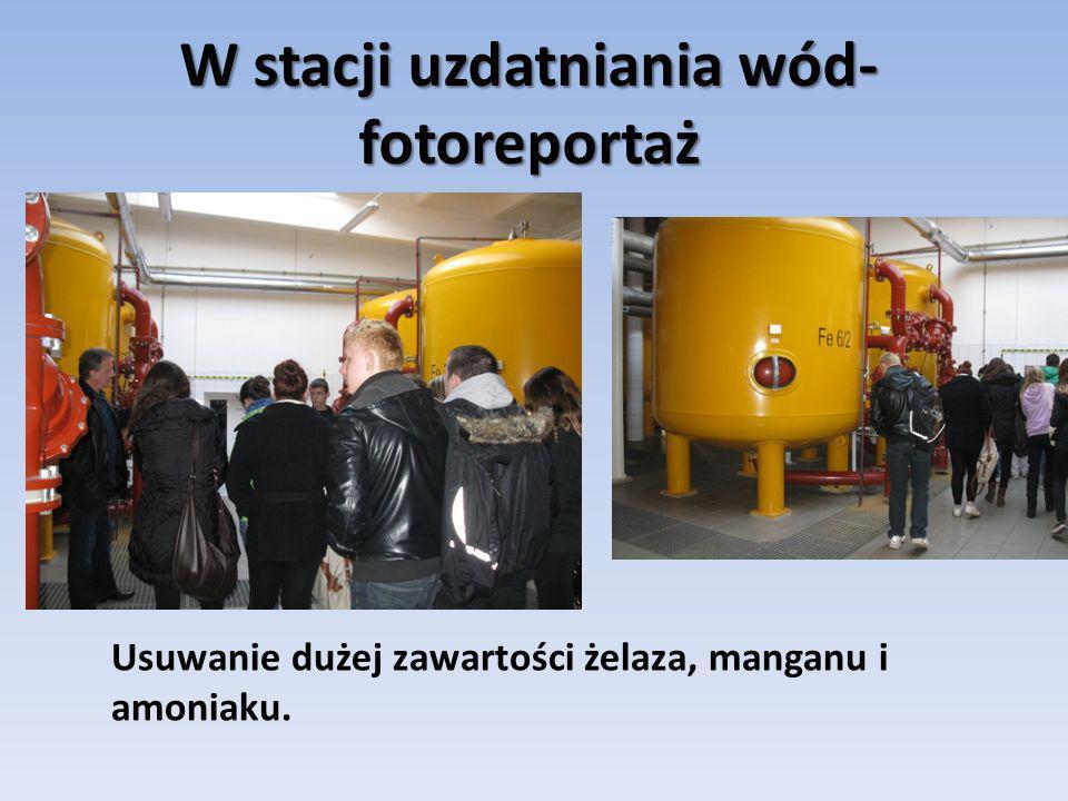 W stacji uzdatniania wód- fotoreportaż Usuwanie dużej zawartości żelaza, manganu i amoniaku.