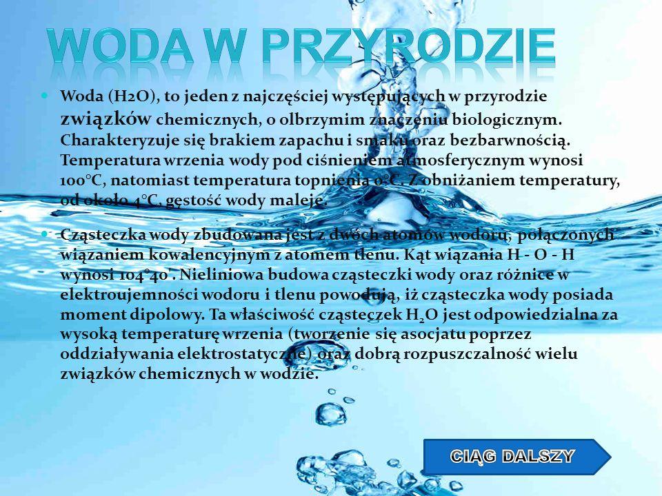 Woda powstaje wskutek bardzo egzotermicznej reakcji spalania wodoru w tlenie : 2H 2 + O 2 = 2H 2 O Woda jest związkiem bardzo trwałym, dysocjującym dopiero w temperaturze 1800 K, jednak mimo to wykazuje aktywność chemiczną - na przykład sód, potas i wapń reagują z wodą w temperaturze pokojowej, powodując wydzielenie wodoru.