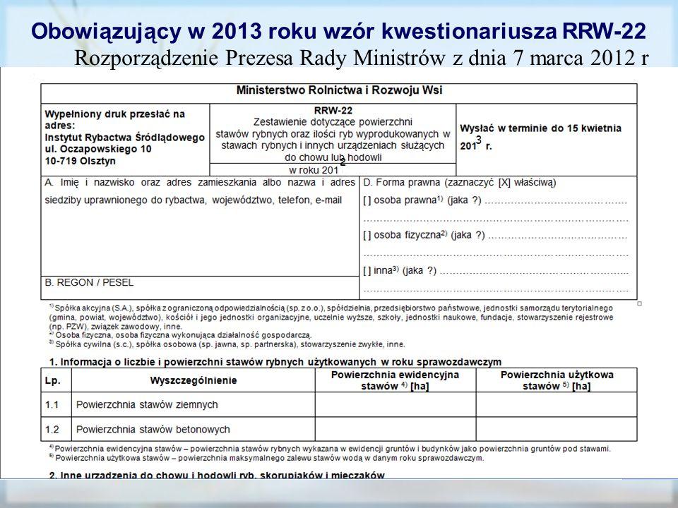 Obowiązujący w 2013 roku wzór kwestionariusza RRW-22 3 2 Rozporządzenie Prezesa Rady Ministrów z dnia 7 marca 2012 r