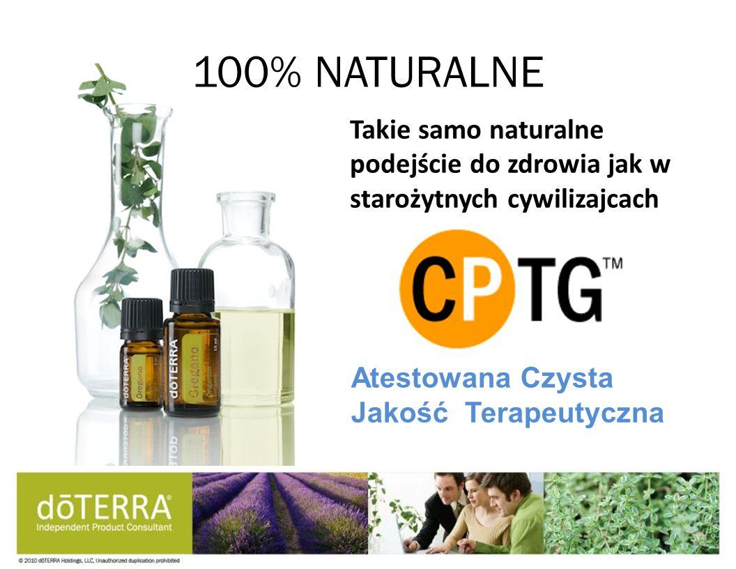 Takie samo naturalne podejście do zdrowia jak w starożytnych cywilizajcach 100% NATURALNE Atestowana Czysta Jakość Terapeutyczna