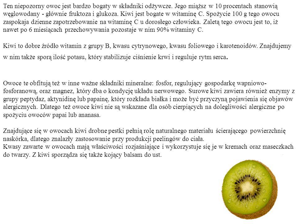 Ten niepozorny owoc jest bardzo bogaty w składniki odżywcze. Jego miąższ w 10 procentach stanowią węglowodany - głównie fruktoza i glukoza. Kiwi jest