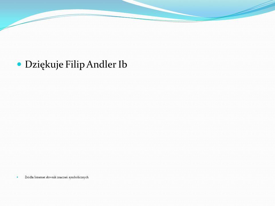 Dziękuje Filip Andler Ib Źródła Internet słownik znaczeń symbolicznych