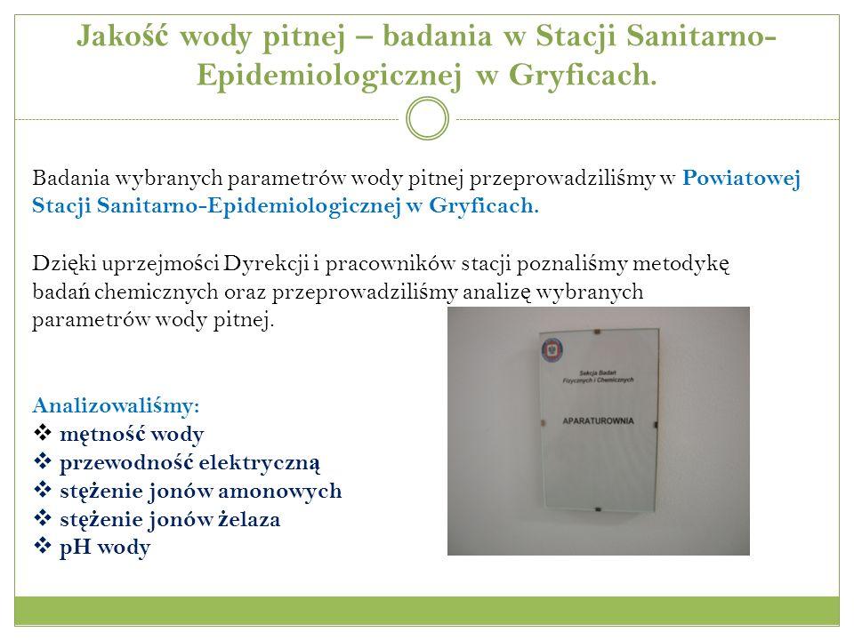 Jako ść wody pitnej – badania w Stacji Sanitarno- Epidemiologicznej w Gryficach.