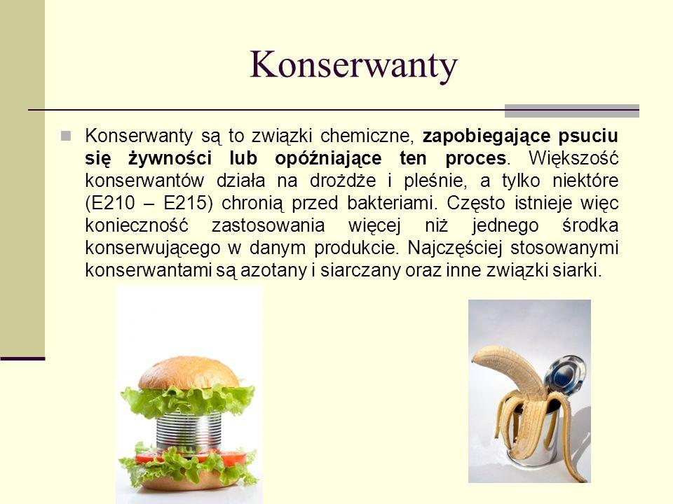 Konserwanty Konserwanty są to związki chemiczne, zapobiegające psuciu się żywności lub opóźniające ten proces. Większość konserwantów działa na drożdż