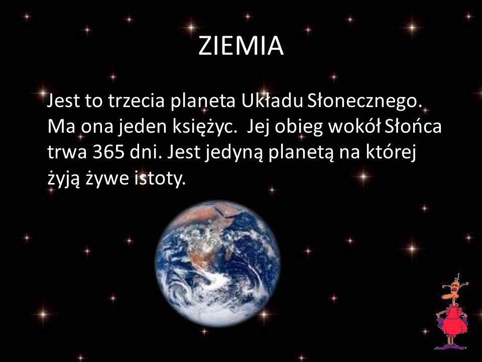 WENUS Znajduje się najbliżej Ziemi i jest bardzo jasna, gdyż pokrywają ją chmury, które odbijają światło słoneczne.