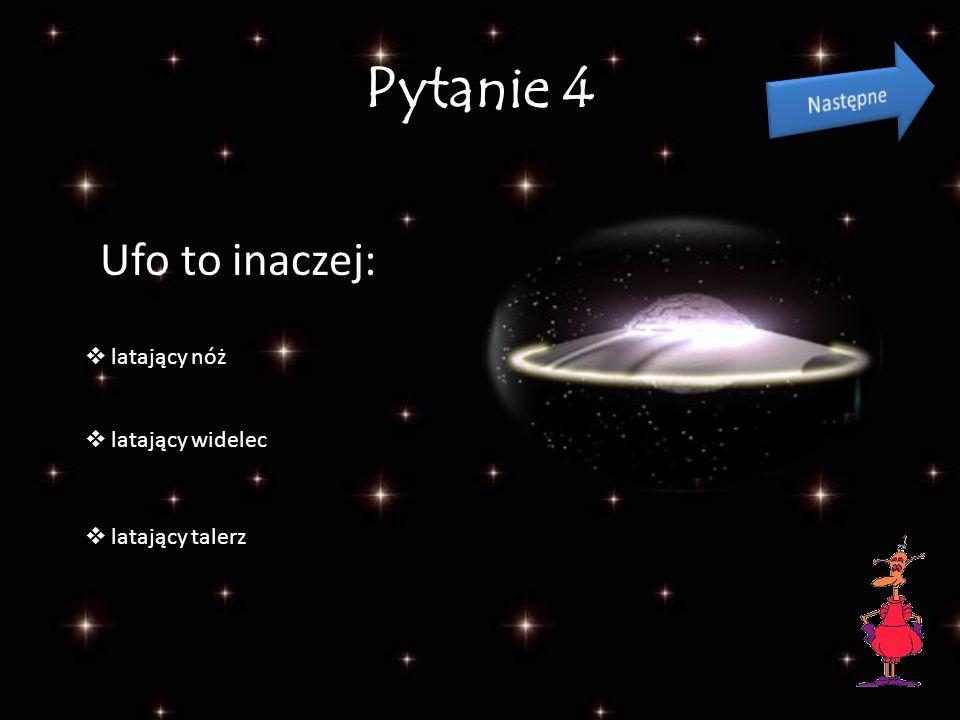 Pytanie 3 Którą planetą w Układzie Słonecznym jest Ziemia? 1 3 7