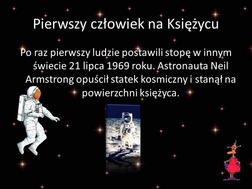 Pierwszy człowiek w kosmosie Pierwszym człowiekiem, który wyruszył w przestrzeń kosmiczną był Rosjanin, Jurij Gagarin.