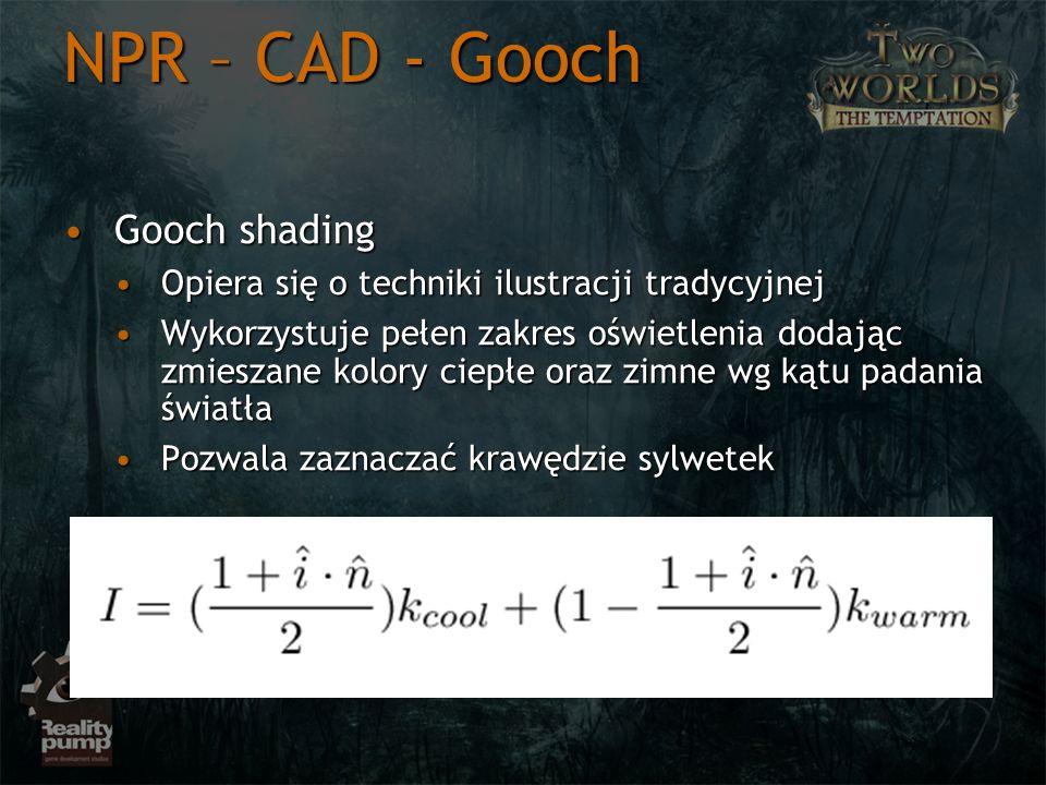 NPR – CAD - Gooch Gooch shadingGooch shading Opiera się o techniki ilustracji tradycyjnejOpiera się o techniki ilustracji tradycyjnej Wykorzystuje peł
