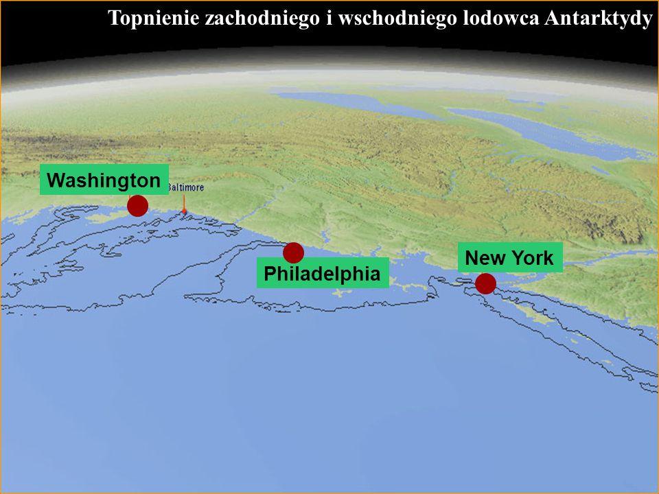 57 Topnienie zachodniego i wschodniego lodowca Antarktydy New York Philadelphia Washington