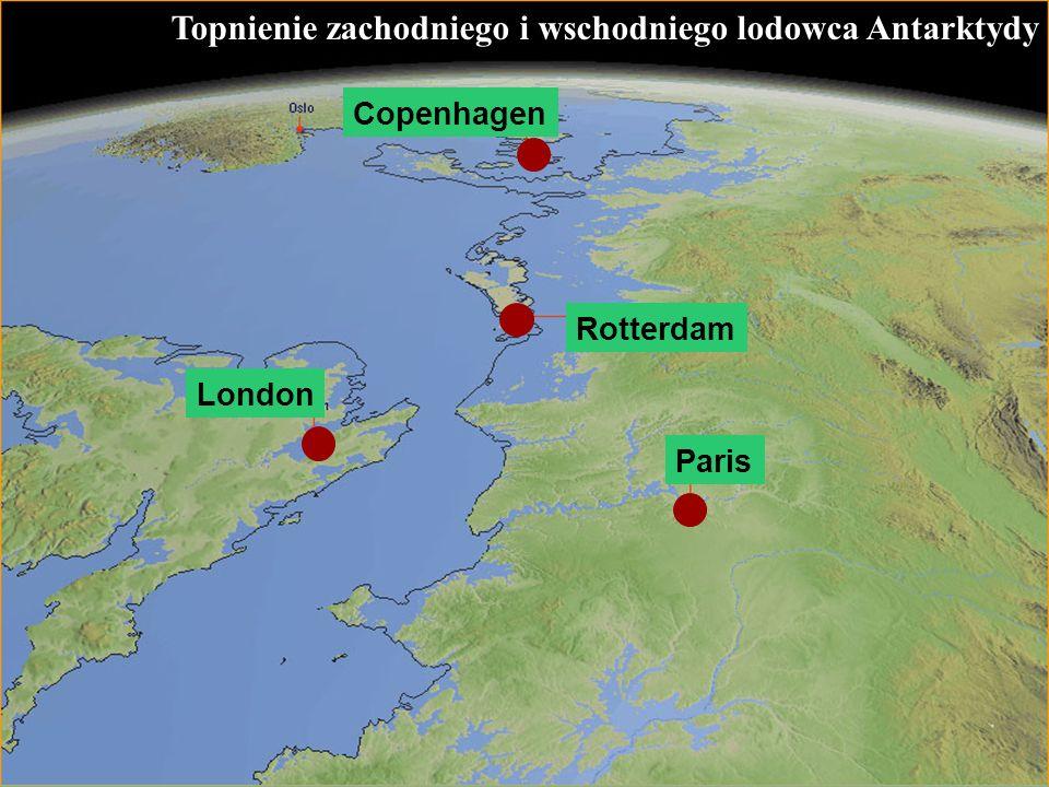 63 Topnienie zachodniego i wschodniego lodowca Antarktydy Rotterdam London Copenhagen Paris