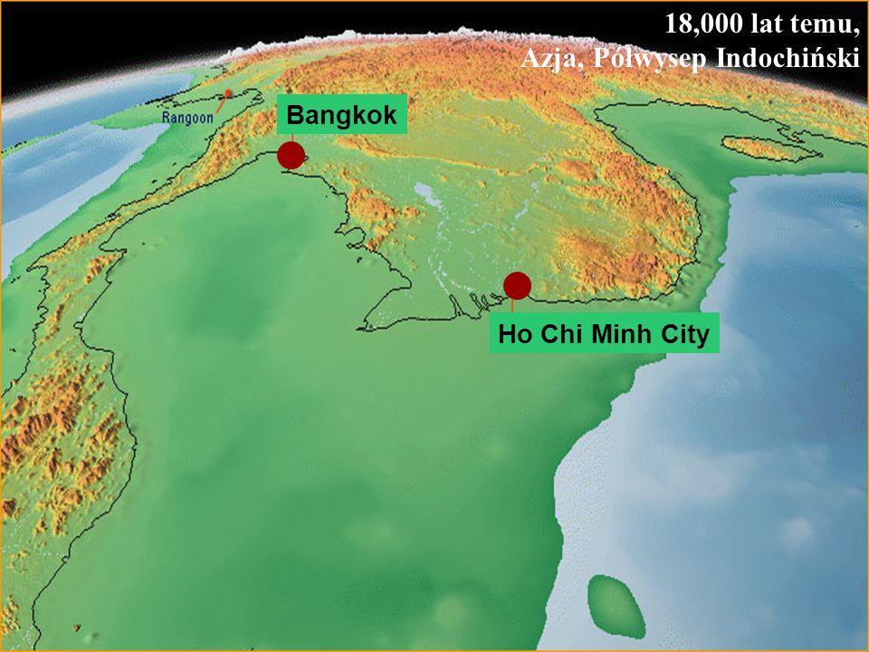 64 18,000 lat temu, Azja, Półwysep Indochiński Ho Chi Minh City Bangkok