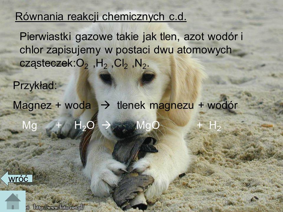Równania reakcji chemicznych c.d.