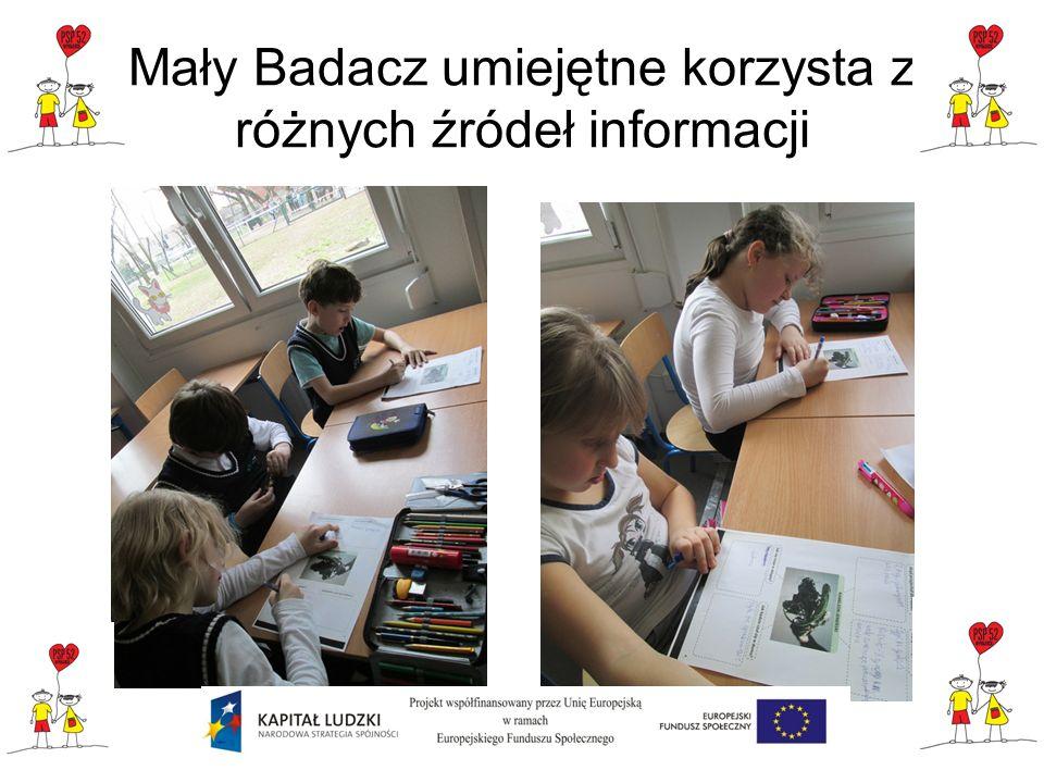 Mały Badacz umiejętne korzysta z różnych źródeł informacji