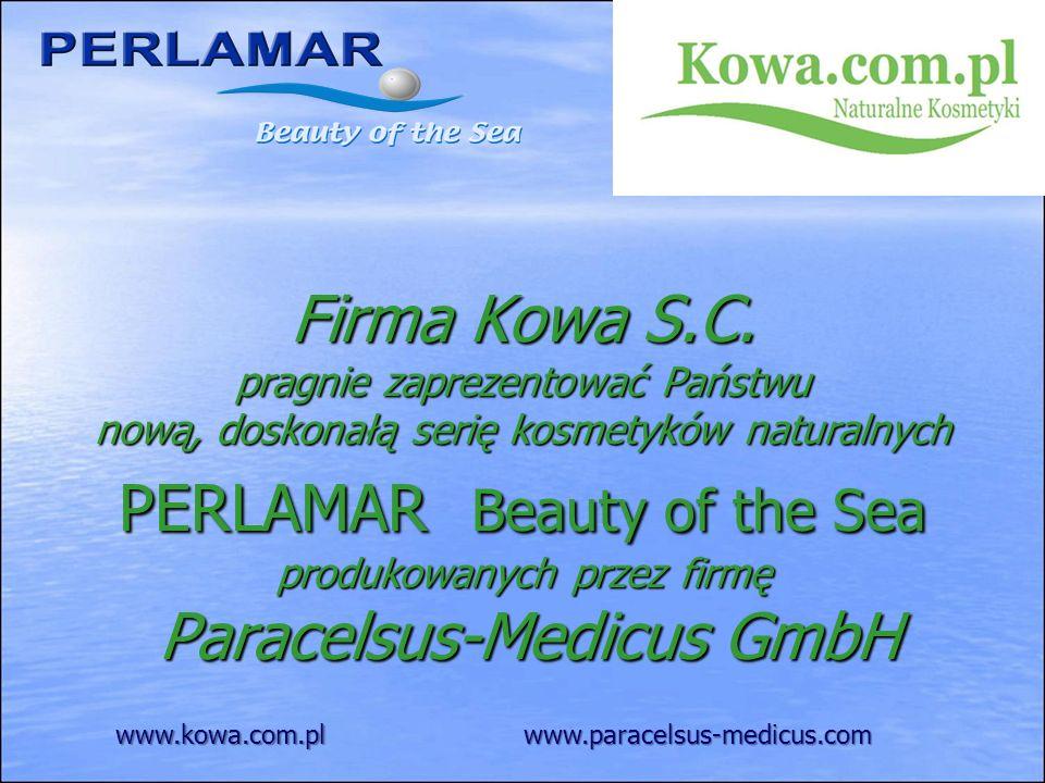 Firma Kowa S.C. pragnie zaprezentować Państwu nową, doskonałą serię kosmetyków naturalnych PERLAMAR Beauty of the Sea produkowanych przez firmę Parace