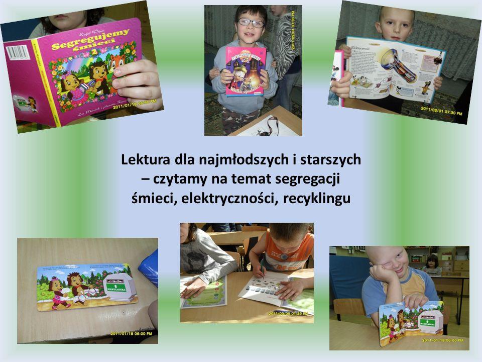Lektura dla najmłodszych i starszych – czytamy na temat segregacji śmieci, elektryczności, recyklingu