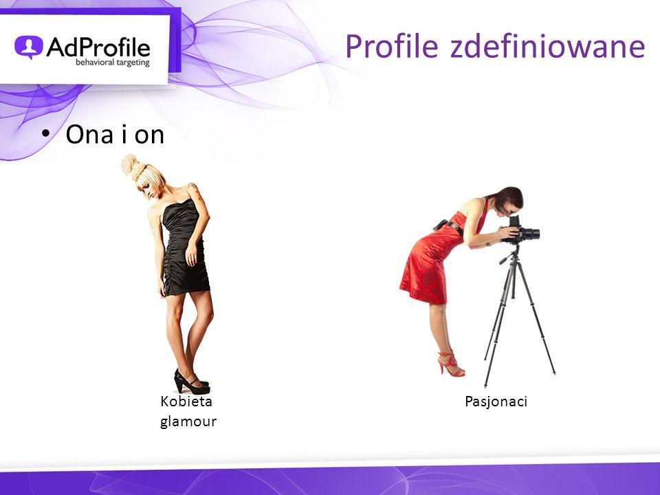Profile zdefiniowane Ona i on Kobieta glamour Pasjonaci