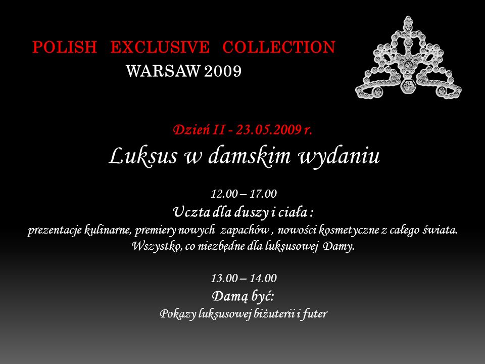 POLISH EXCLUSIVE COLLECTION WARSAW 2009 Dzień II - 23.05.2009 r.