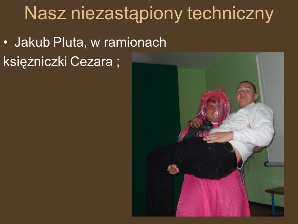 Nasz niezastąpiony techniczny Jakub Pluta, w ramionach księżniczki Cezara ;