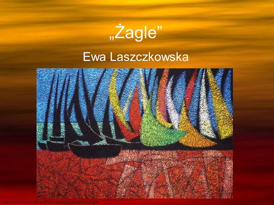 Żagle Ewa Laszczkowska http://www.touchofart.eu/Ewa-Laszczkowska/ela10-Zagle/