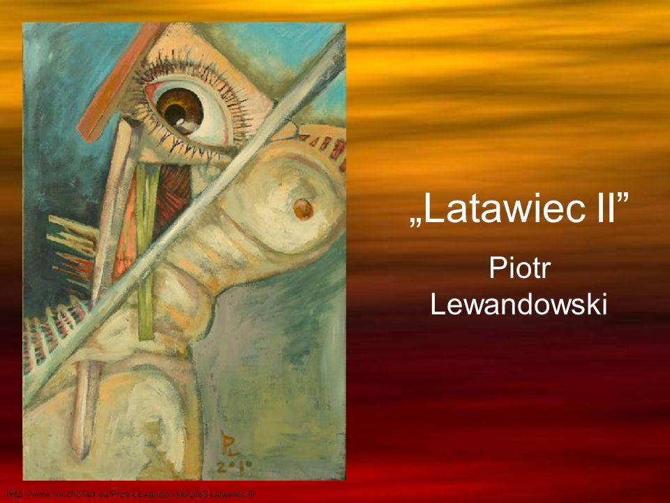 Latawiec II Piotr Lewandowski http://www.touchofart.eu/Piotr-Lewandowski/ple3-Latawiec-II/