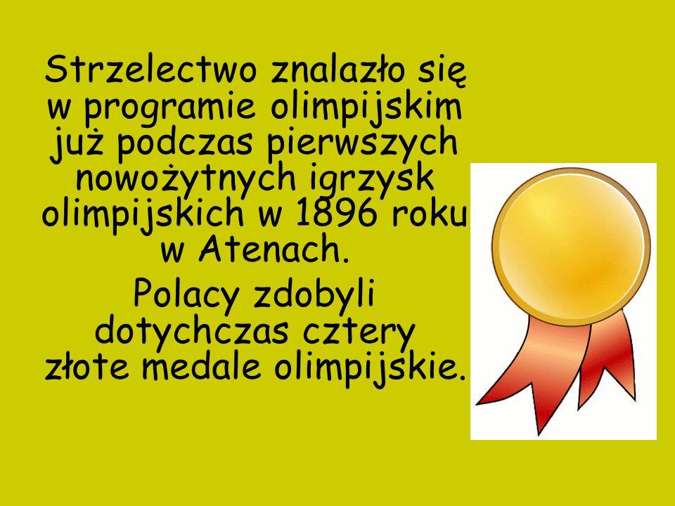 Strzelectwo znalazło się w programie olimpijskim już podczas pierwszych nowożytnych igrzysk olimpijskich w 1896 roku w Atenach. Polacy zdobyli dotychc