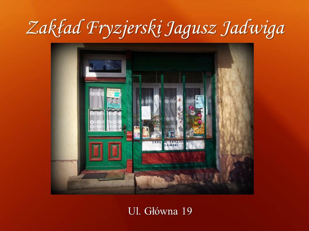 Zakład Fryzjerski Jagusz Jadwiga Ul. Główna 19