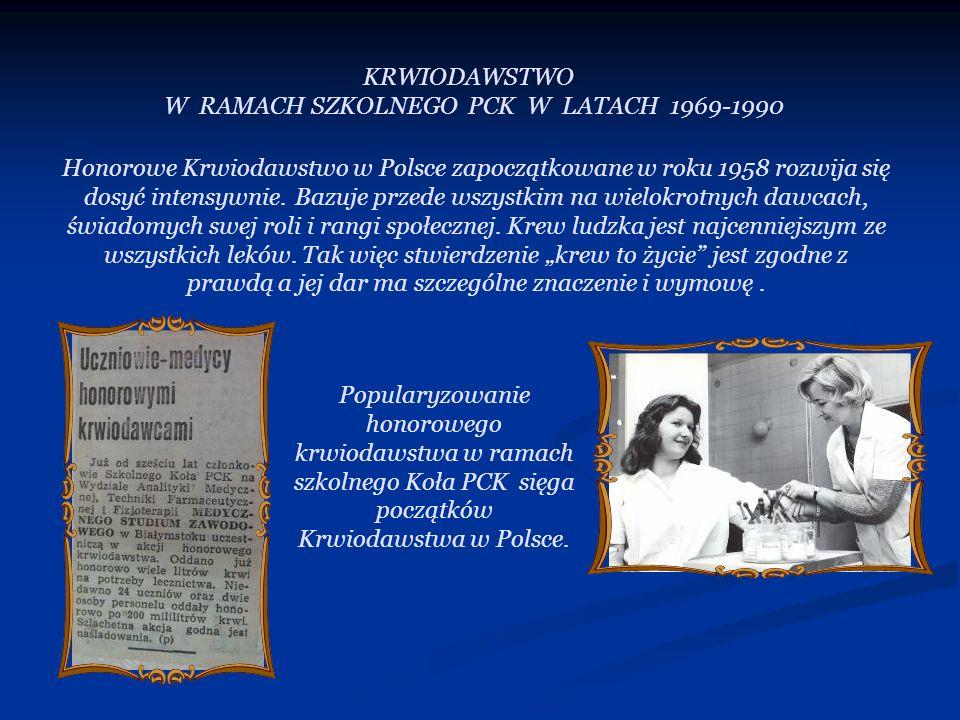 Honorowe Krwiodawstwo w Polsce zapoczątkowane w roku 1958 rozwija się dosyć intensywnie. Bazuje przede wszystkim na wielokrotnych dawcach, świadomych