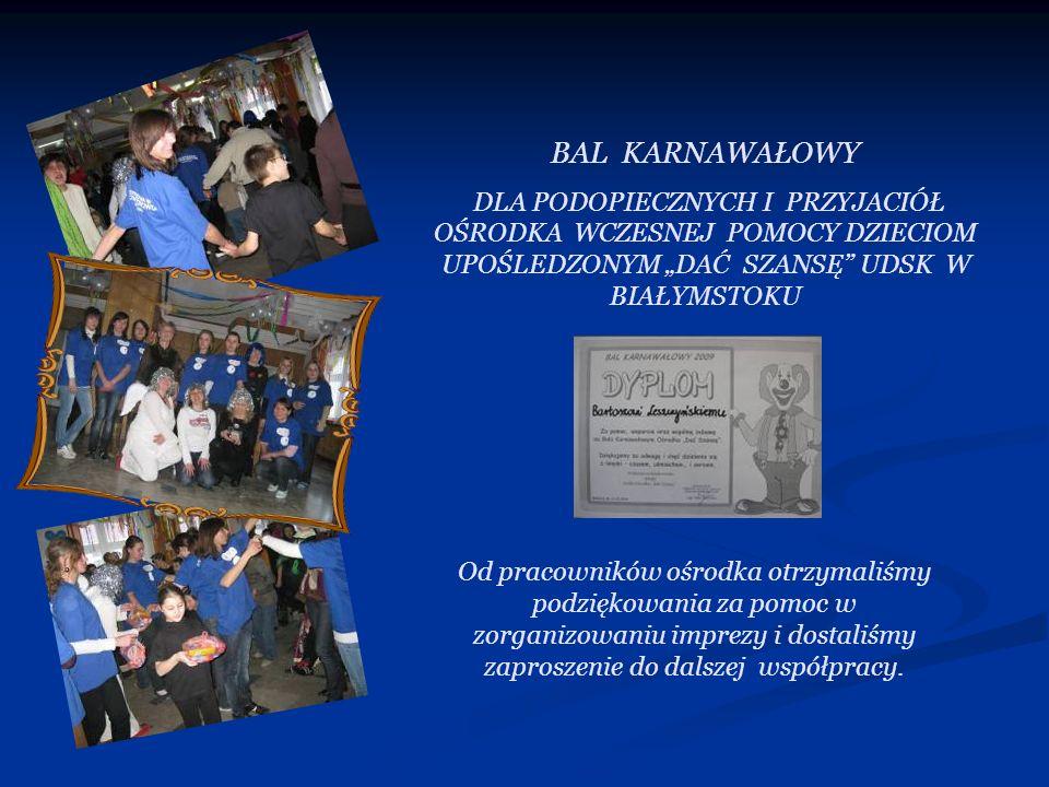 Od pracowników ośrodka otrzymaliśmy podziękowania za pomoc w zorganizowaniu imprezy i dostaliśmy zaproszenie do dalszej współpracy. BAL KARNAWAŁOWY DL